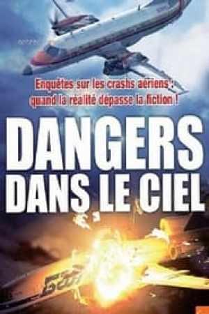 Mayday : Dangers dans le ciel
