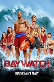 Streaming Full Movie Baywatch (2017)