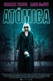 Watch and Download Full Movie Atomic Blonde (2017)