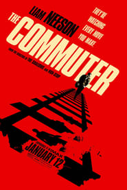 Watch Full Movie Online The Commuter (2018)