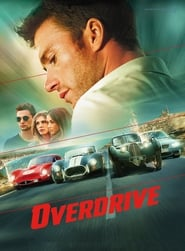 Watch and Download Full Movie Overdrive (2017)