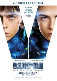 Watch and Download Full Movie Valerian and the City of a Thousand Planets (2017)