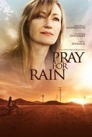 Download and Watch Movie Pray for Rain (2017)