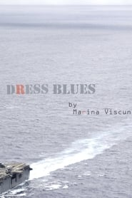 Dress Blues streaming vf