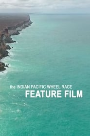 the INDIAN PACIFIC WHEEL RACE streaming vf