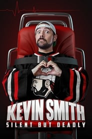Kevin Smith: Silent but Deadly streaming vf