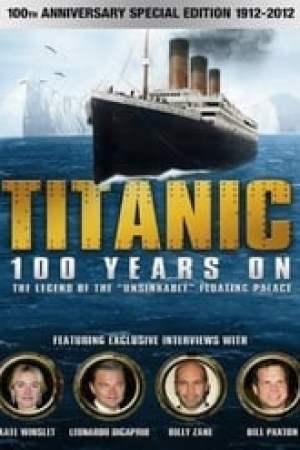 Titanic, 100 ans après le naufrage