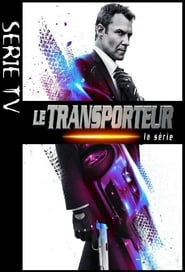 Le transporteur - La série streaming vf