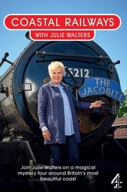 Coastal Railways with Julie Walters streaming vf