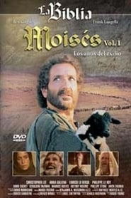 Moisés: Vol. I Los Años del Exilio streaming vf
