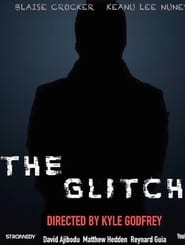 The Glitch streaming vf