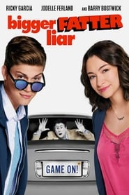 Poster Movie Bigger Fatter Liar 2017