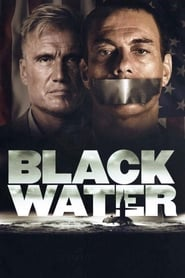 Download and Watch Full Movie Black Water (2018)