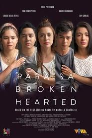Para Sa Broken Hearted streaming vf