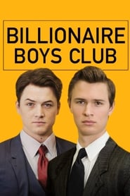 Download and Watch Full Movie Billionaire Boys Club (2018)
