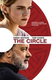 Watch and Download Full Movie The Circle (2017)