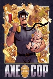 Axe Cop streaming vf