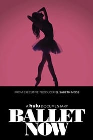 Ballet Now streaming vf