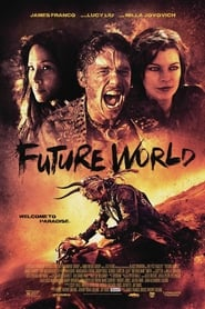 Watch and Download Movie Future World (2018)