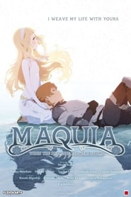 Streaming Movie Maquia: When the Promised Flower Blooms (2018)