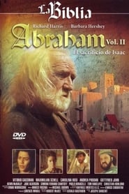 Abraham: Vol. II El Sacrificio de Isaac streaming vf