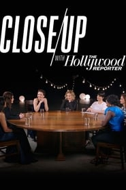 Close Up with The Hollywood Reporter streaming vf