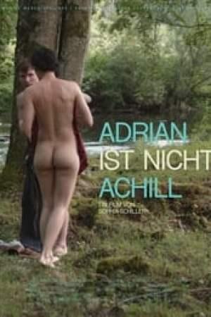 Adrian ist nicht Achill