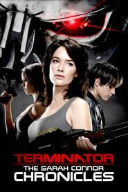 Terminator : Les chroniques de Sarah Connor streaming vf
