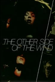 The Other Side of the Wind streaming vf