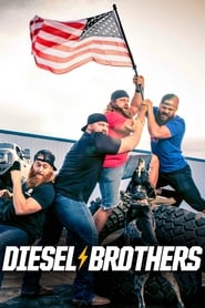 Diesel Brothers streaming vf
