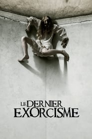 Le dernier exorcisme streaming vf
