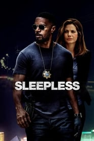 Watch and Download Movie Sleepless (2017)