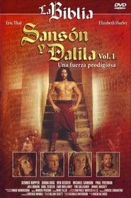 Sansón y Dalila: Vol. I Una Fuerza Prodigiosa streaming vf