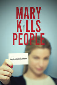 Mary Kills People streaming vf