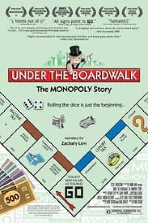 Under the Boardwalk : The Monopoly Story