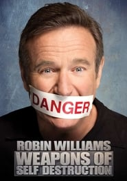 Robin Williams: Weapons of Self-Destruction streaming vf