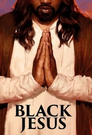 Black Jesus streaming vf
