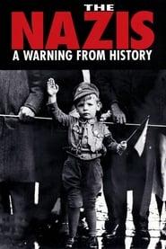 Nazis: A Warning from History streaming vf