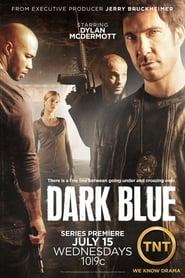 Dark Blue : unité infiltrée streaming vf