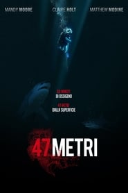 Watch and Download Movie 47 Meters Down (2017)