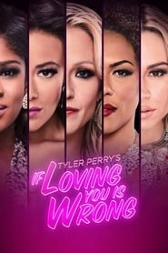 Tyler Perry's If Loving You Is Wrong streaming vf