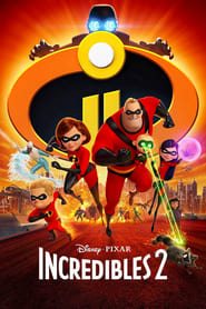 Watch and Download Movie Incredibles 2 (2018)
