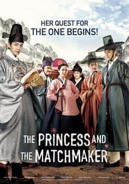 Streaming Movie The Princess and the Matchmaker (2018) Online