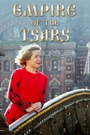 Empire of the Tsars: Romanov Russia with Lucy Worsley streaming vf
