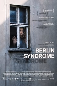 Download and Watch Full Movie Berlin Syndrome (2017)