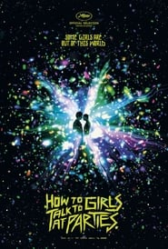 Watch Full Movie Online How to Talk to Girls at Parties (2018)
