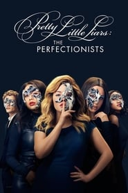 Pretty Little Liars: The Perfectionists streaming vf