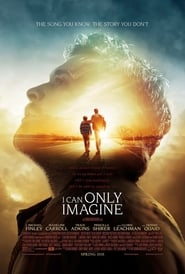 Watch Movie Online I Can Only Imagine (2018)