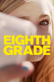 Watch Full Movie Eighth Grade (2018)