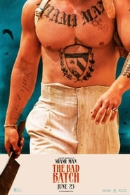 Watch Full Movie The Bad Batch (2017)
